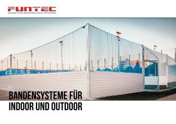Bandensysteme fÜR indoor und outdoor - Funtec