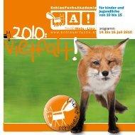 """Folder """"SchlauFuchsAkademie"""" Wels 2010 - KinderuniSteyr"""