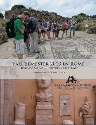 Fall Semester 2013 in Rome - American Institute for Roman Culture