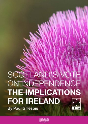 Scotland's Vote on Independence-Paul Gillespie-IIEA-Feb_2014-compressed