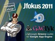 a lightweight Groovy toolkit for Google App Engine - Jfokus