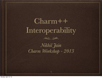 Nikhil Jain Charm Workshop - 2013 - Parallel Programming ...