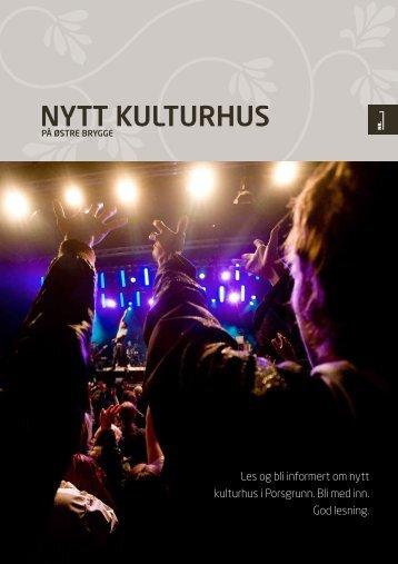 NYTT KULTURHUS - Porsgrunn Kommune