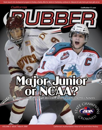 or NCAA? Major Junior - Rubber Magazine