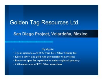 San Diego Presentation - Golden Tag Resources