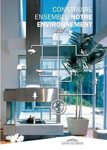Construire_ensemble_notre_environnement.pdf - Saint-Gobain