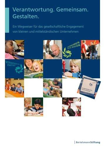 Verantwortung. Gemeinsam. Gestalten. - Bertelsmann Stiftung