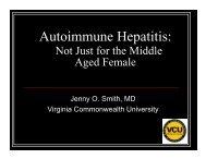 Autoimmune Hepatitis: - Virginia Commonwealth University