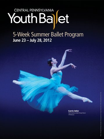 5-Week Summer Ballet Program - Central Pennsylvania Youth Ballet