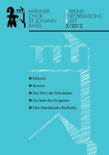 Ausgabe 3/2012 - Männerchor St. Johann Basel