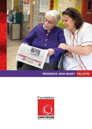 résidence jean mazet felletin - Fondation Caisses d'Epargne pour la ...