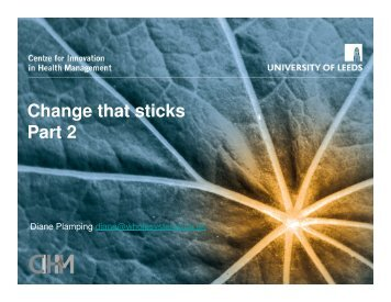 Change that sticks Part 2 - Centre for Innovation in Health ...