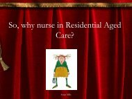 So, why nurse in Residential Aged Care?