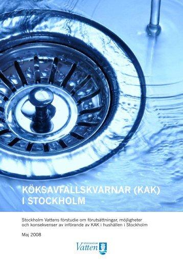 KÖKSAVFALLSKVARNAR (KAK) I STOCKHOLM - Stockholm Vatten