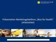 """Präsentation Marketingplattform """"Best for Health"""" (Arbeitstitel)"""