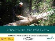Gestión Forestal FSC/PFNM-Corcho - WWF