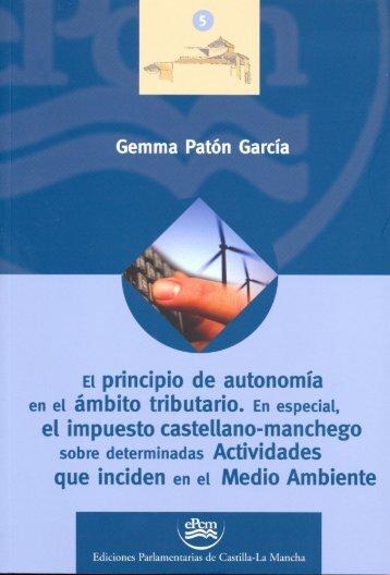 El principio de autonomía en el ámbito tributario. En especial, el ...