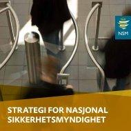 Strategi for NaSjoNal SikkerhetSmyNdighet - NSM