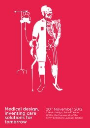 Medical design, inventing care solutions for tomorrow - Cité du design