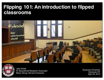 Flipped Classroom Syracuse - Mazur Group - Harvard University