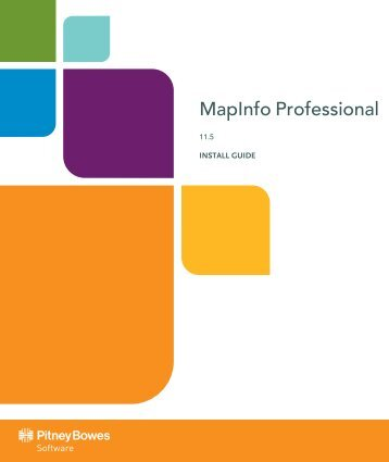 MapInfo Professional 11.5 Install Guide - Product Documentation