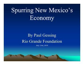 The economic growth presentation is here. - Rio Grande Foundation