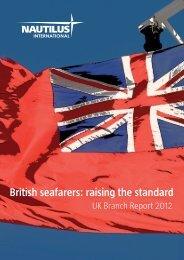 UK Branch Report 2012 - Nautilus International