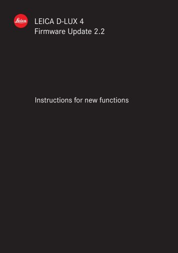 Update 2.2 instructions for new functions - Leica Camera AG