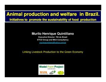 Animal production and welfare in Brazil. - WSPA