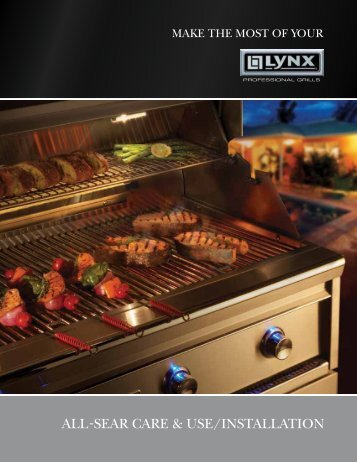 ALL-SEAR cARE & uSE/inStALLAtion - Lynx Professional Grills