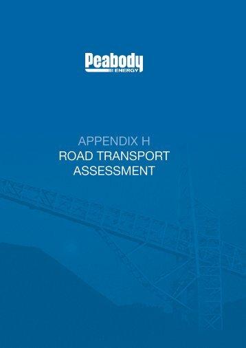 APPENDIX H ROAD TRANSPORT ASSESSMENT - Peabody Energy