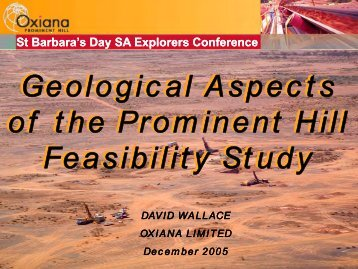 Geological aspects of the Prominent Hill Feasibility ... - SA Explorers