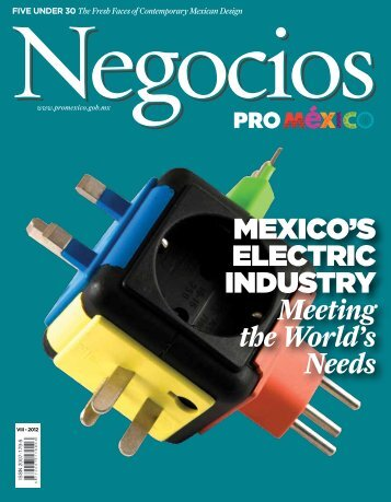mexico's electric industry Meeting the World's Needs - ProMéxico