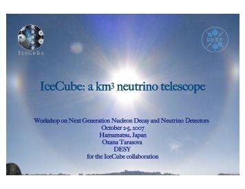 IceCube: a km3 neutrino telescope