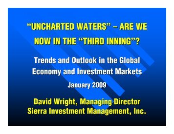 """UNCHARTED WATERS"" – ARE WE NOW IN THE ""THIRD INNING""?"