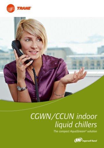 CGWN/CCUN indoor liquid chillers - Trane