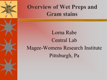 Overview of Wet Preps and Gram stains - Microbicide Trials Network