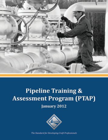 Pipeline Training & Assessment Program (PTAP) - NCCER