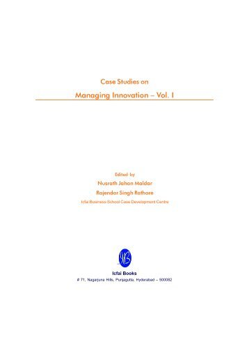 Case Studies on Managing Innovation Vol. I - Casebook