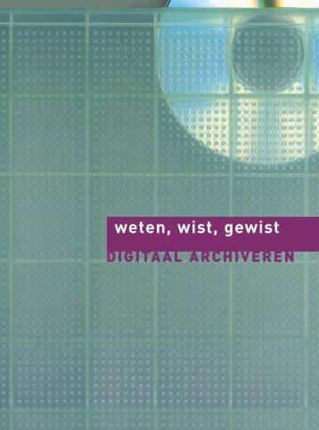 Weten, wist, gewist. Digitaal archiveren - Erfgoedcel Waasland