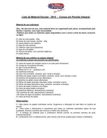 Lista de Material Escolar - 2012 - Cursos em Período Integral: