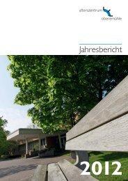 Jahresbericht 2012 - Alterszentrum Obere Mühle AG