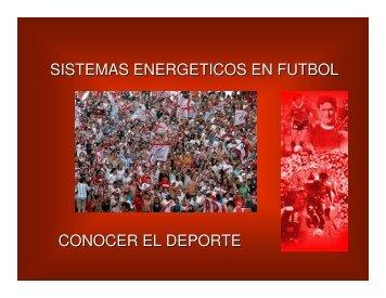 sistemas energeticos en futbol conocer el deporte - Masvida