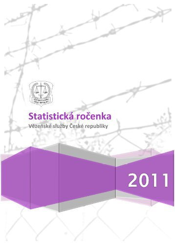 Statistická ročenka Vězeňské služby za rok 2011 - Vězeňská služba ...