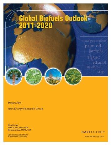 Global Biofuels Outlook 2011-2020 - Hart Energy