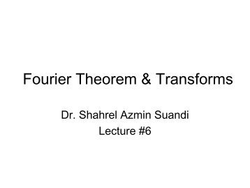 Fourier Theorem & Transforms
