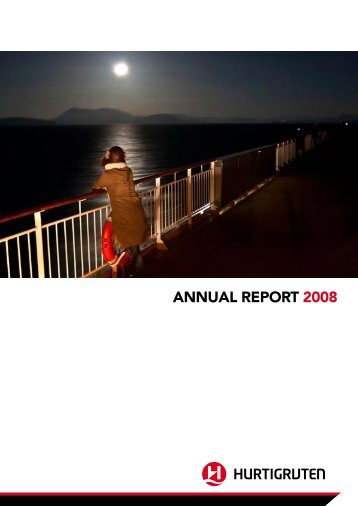 AnnuAl report 2008 - Hurtigruten