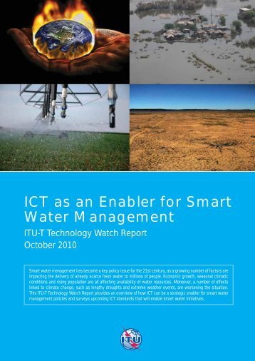 ICT as an Enabler for Smart Water Management - ITU