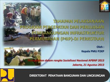 Tahapan Pelaksanaan Kegiatan P4IP di Perkotaan oleh ... - P2KP