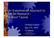 An Experimental Approach to WLAN Research - A ... - TKN - TU Berlin